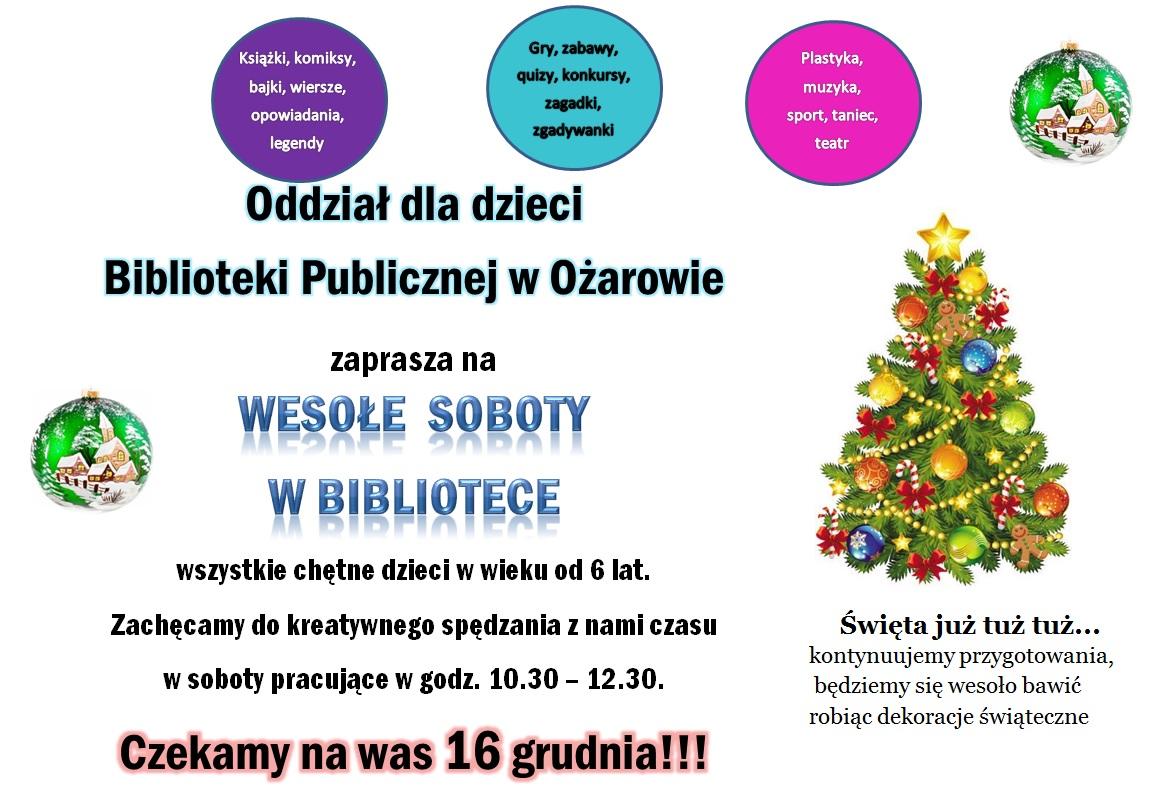 Plakat Wesołe Soboty w Bibliotece 16 grudnia 2017